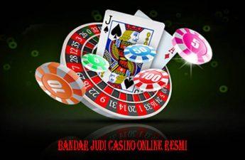 Bandar Judi Casino Online Resmi