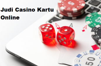 Judi Casino Kartu Online