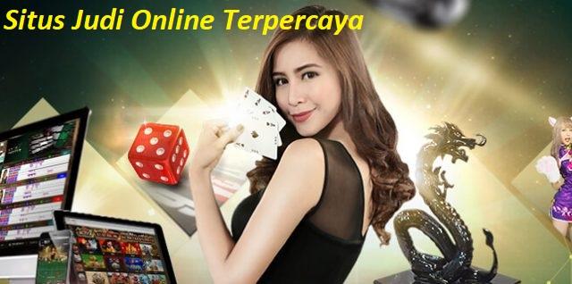 Situs Judi Online Terpercaya