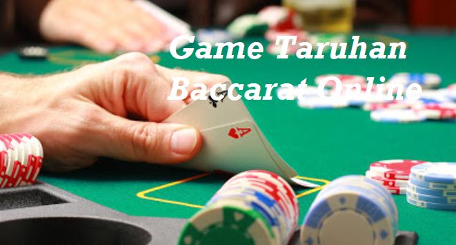 Game Taruhan Baccarat Online